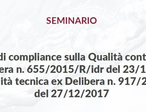 Verifica di compliance sulla Qualità contrattuale ex Delibera n. 655/2015/R/idr del 23/12/2015 e sulla Qualità tecnica ex Delibera n. 917/2017/R/idr del 27/12/2017